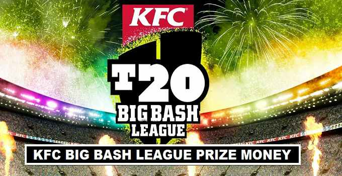 KFC Big Bash League Cash Prizes