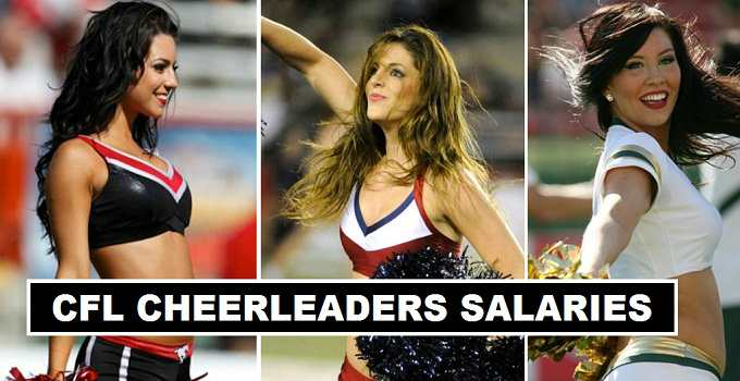 Canadian Football League Cheerleaders Salaries 2017