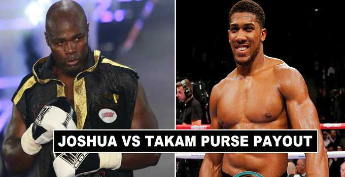 Joshua vs Takam Purse Payout