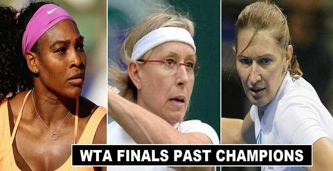WTA Finals Past Winners 1972-2018