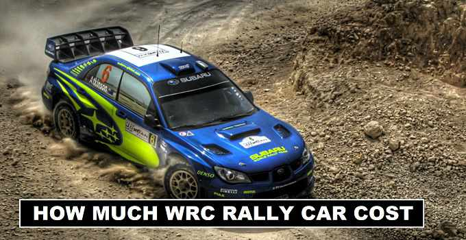 How Much World Rally Car Cost in 2017