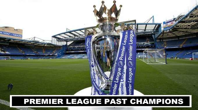 Past Winners of Premier League Title 1992-2018