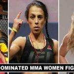 Most Dominant MMA Women Fighters of All Time