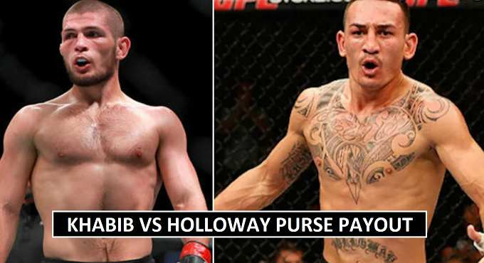 Khabib vs Holloway Purse Money 2018