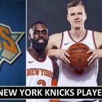 New York Knicks Players Salaries 2018 (Revealed)